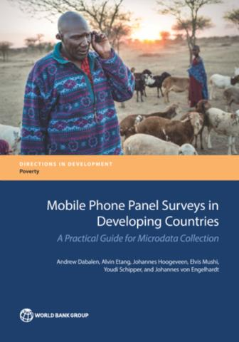 Mobile Phone Panel Surveys in Developing Countries : A Practical Guide for Microdata Collection